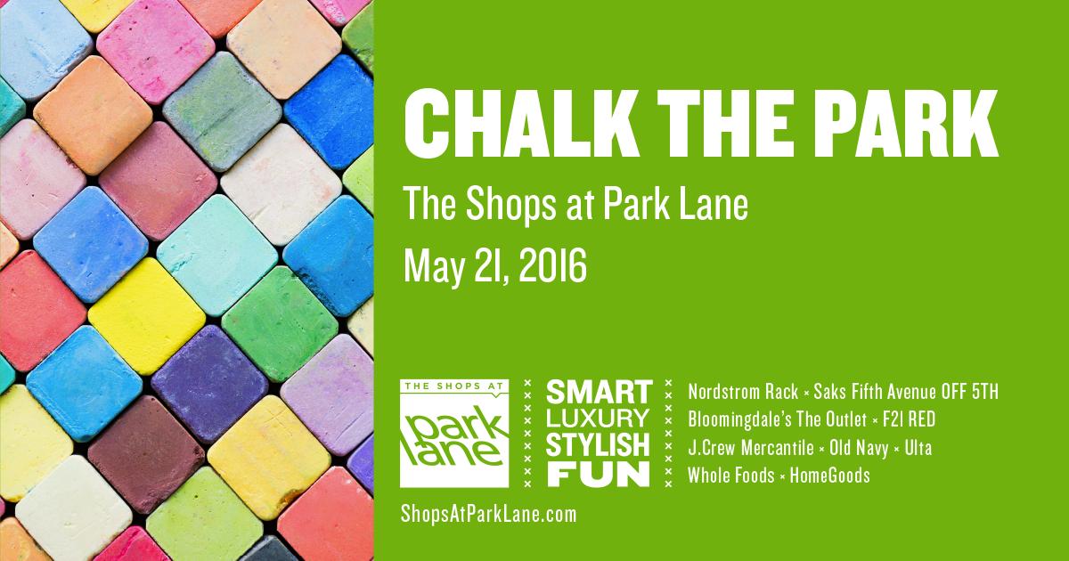 Chalk The Park At The Shops At Park Lane