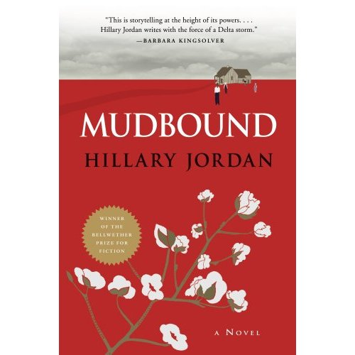 Mudbound, a novel by Hillary Jordan
