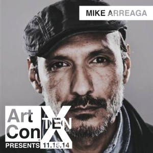 Art-ConX-Artist-Profiles_Mike-Arreaga