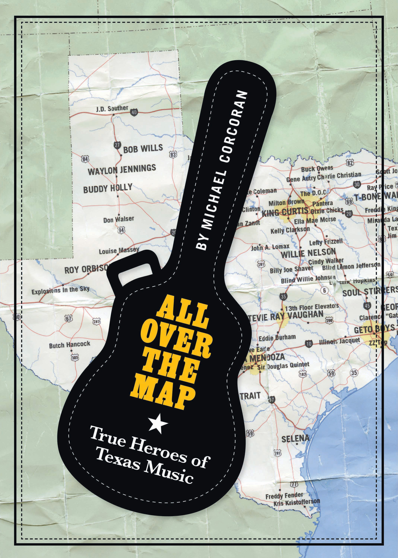 Who are the true heroes of texas music artseek arts music all over the map true heroes of texas music hexwebz Images