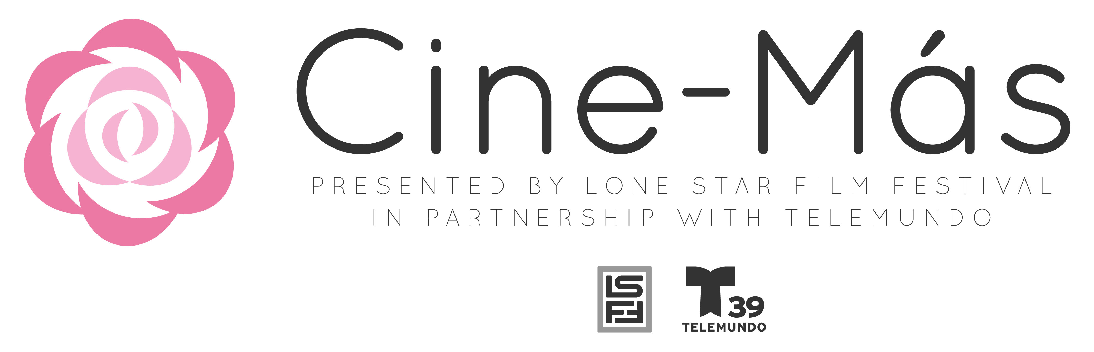 The Lone Star Film Festival celebrates Latin cinema with a new initiative called Cine-Más! This new portion of the festival features films that share the art and cultures of the Latin and Hispanic people. Photo: Cine-Más logo