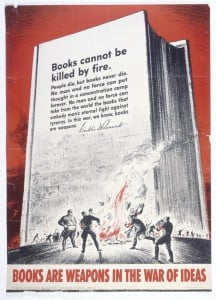 Books Are Weapons in the War of Ideas poster produced by the Office of War Information. This poster featuring a quote from President Roosevelt was one in a series.–US Holocaust Memorial Museum