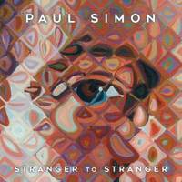 Paul Simon - Stranger to Stranger