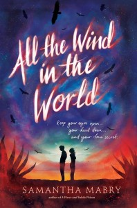 All the Wind in the world by Samantha MAbry, dallas author
