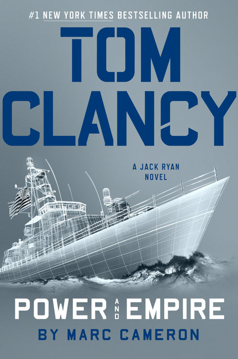 "Tom Clancy's ""Power and Empire"" (A Jack Ryan Novel) by Marc Cameron"