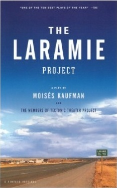 "The book cover for the play ""The Laramie Project."""