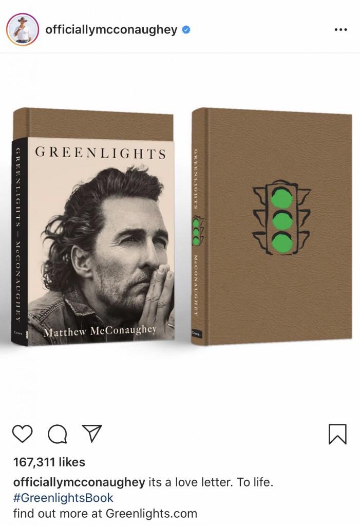 "Mathew McConaughey's book ""Greenlights."""